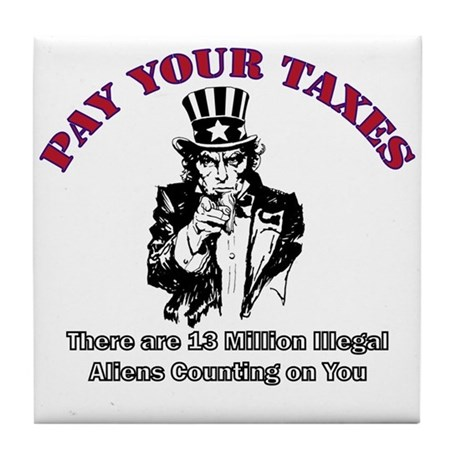 Pay Your Taxes Tile Coaster