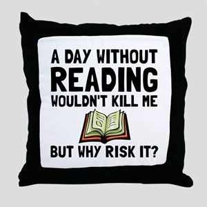 Risk It Reading Throw Pillow