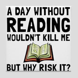 Risk It Reading Tile Coaster