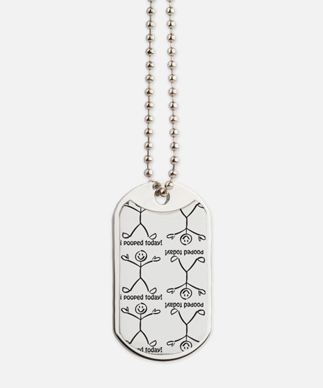 I Pooped Today Dog Tags