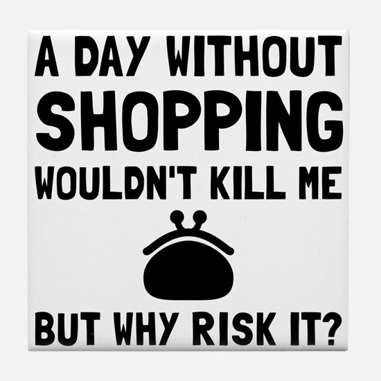 Risk It Shopping Tile Coaster