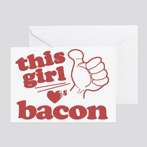Girl Loves Bacon Greeting Card