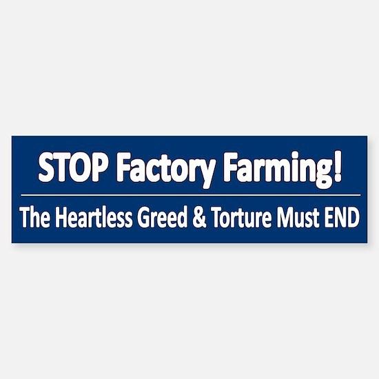 Stop Factory Farming - Bumper Bumper Bumper Sticker