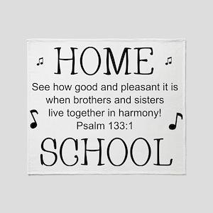 Psalm 133 Homeschool for light backg Throw Blanket