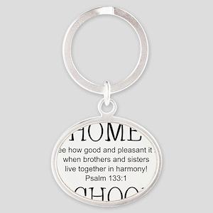 Psalm 133 Homeschool for light backg Oval Keychain