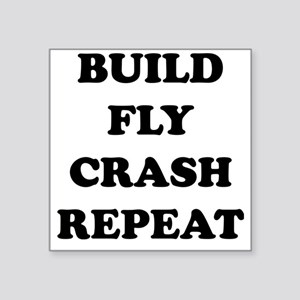 "BuildFlyCrash10x10 Square Sticker 3"" x 3"""