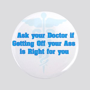 """Ask Your Doctor 3.5"""" Button"""