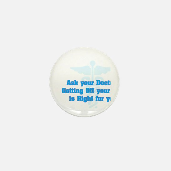 Ask Your Doctor Mini Button