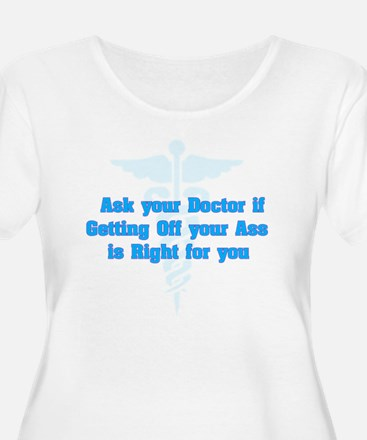 Ask Your Doct T-Shirt