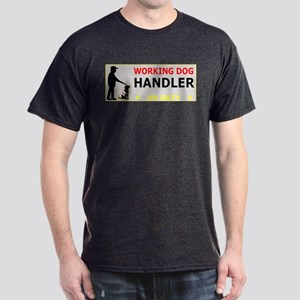 Working Dog Handler, Dark T-Shirt