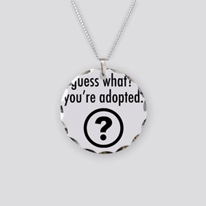 Youre Adopted! Necklace Circle Charm