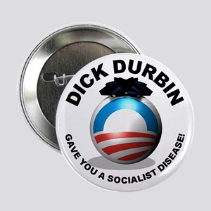 Durbin Gave 2.25&Quot; Button