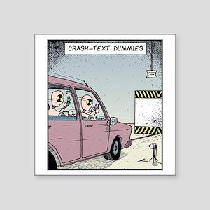 "Crash-text Dummies Square Sticker 3"" x 3"""
