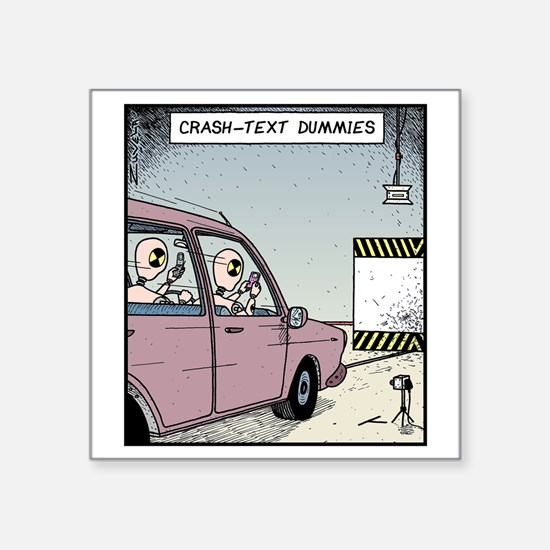 "Crash-text Dummies Square Sticker 3"" x 3"""