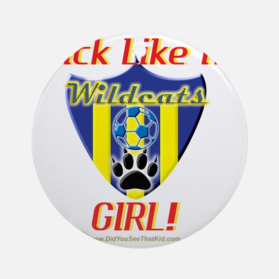 KickLikeAGirlWildcats Round Ornament