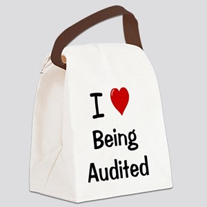 I Love Being Audited Canvas Lunch Bag