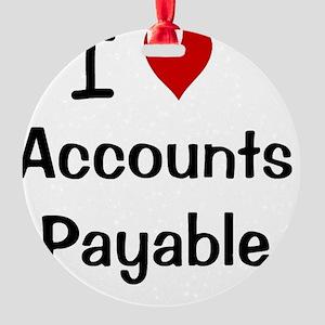 I Love Accounts Payable Round Ornament