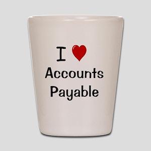 I Love Accounts Payable Shot Glass