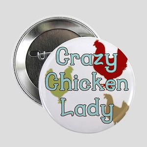 """Crazy Chicken Lady 2.25"""" Button"""
