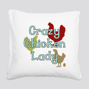 Crazy Chicken Lady Square Canvas Pillow