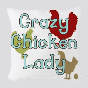 Crazy Chicken Lady Woven Throw Pillow