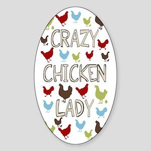 sigg-crazychickenlady Sticker (Oval)