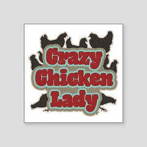 "crazychickenladyshirt2 Square Sticker 3"" x 3"""