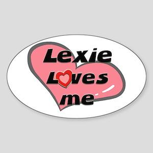 lexie loves me Oval Sticker
