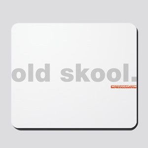 Old Skool. Mousepad