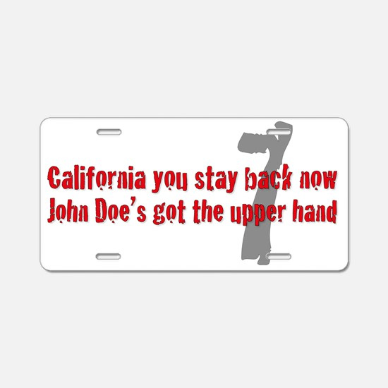 California you stay back no Aluminum License Plate