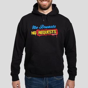 No Breasts No Requests Hoodie (dark)
