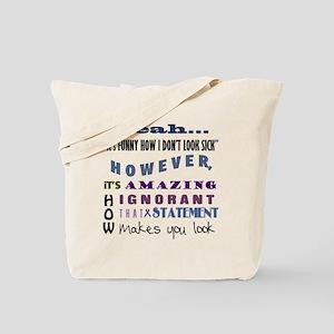 funny-how-sick-crohns Tote Bag