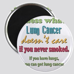 Lung Cancer Doesnt Care Magnet