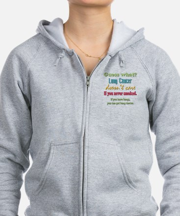 Lung Cancer Doesnt Care Zip Hoodie