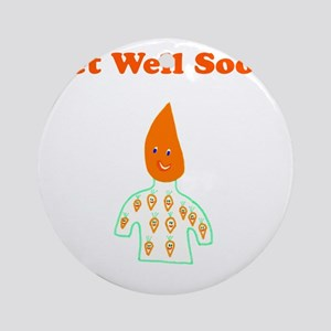 Cute Get Well Soon Round Ornament