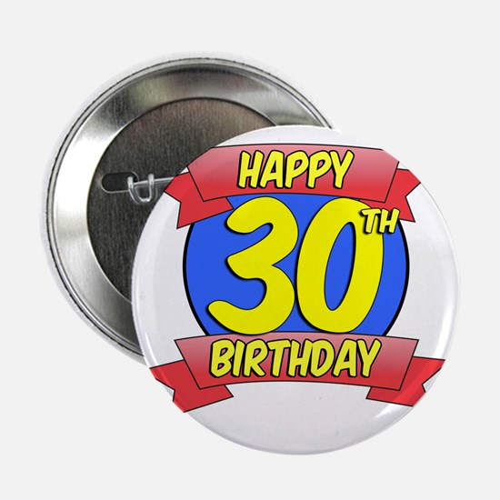"Happy 30th Birthday Balloon 2.25"" Button"