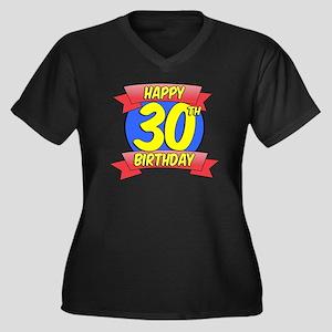 Happy 30th B Women's Plus Size Dark V-Neck T-Shirt