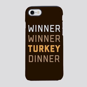 Winner Winner Turkey Dinner iPhone 7 Tough Case