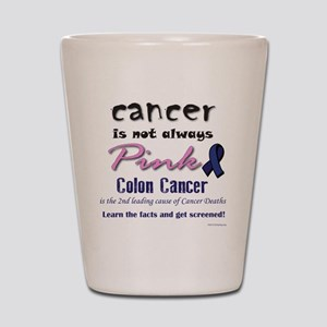 Colon Cancer - Also not pink! Shot Glass