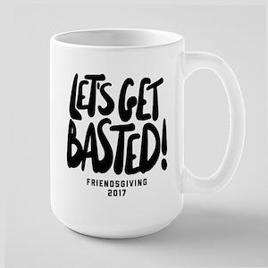 Let's Get Basted 15 oz Ceramic Large Mug