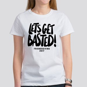Let's Get Basted Women's Classic White T-Shirt