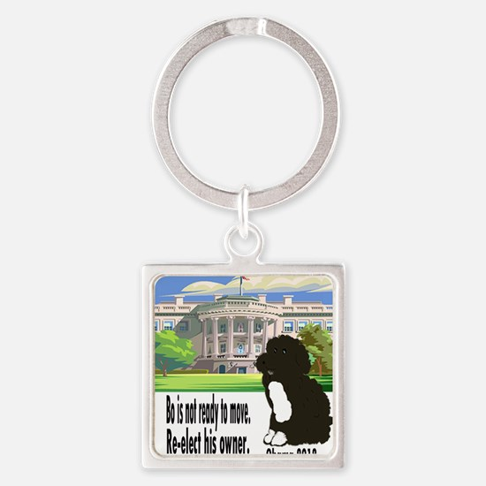Bo Is Not Ready To Move Square Keychain