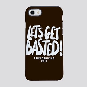 Let's Get Basted iPhone 7 Tough Case