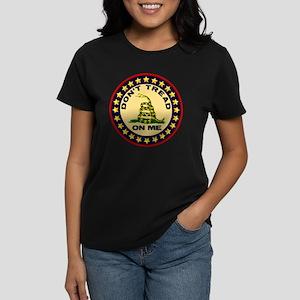 Dont Tread On Me Women's Dark T-Shirt