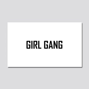 Girl Gang Car Magnet 20 x 12