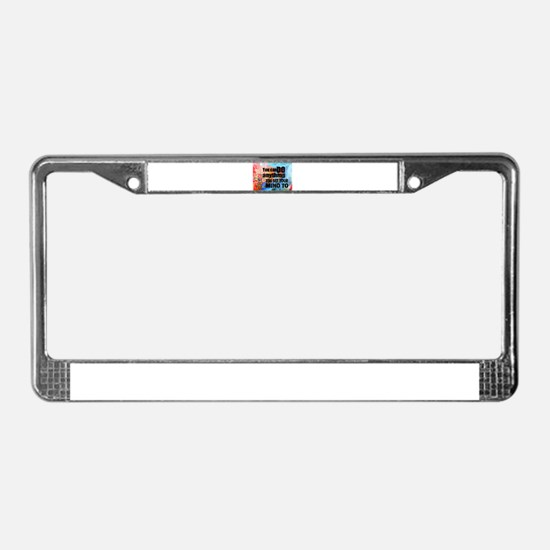 YOU CAN DO ANYTHING License Plate Frame