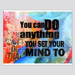 YOU CAN DO ANYTHING Small Poster