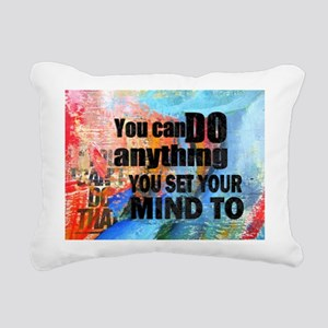 YOU CAN DO ANYTHING Rectangular Canvas Pillow