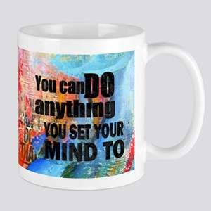 YOU CAN DO ANYTHING Mug