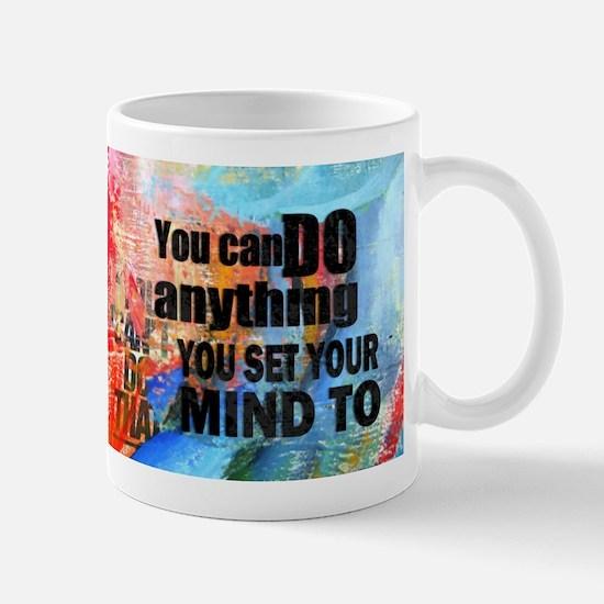 YOU CAN DO ANYTHING Mug